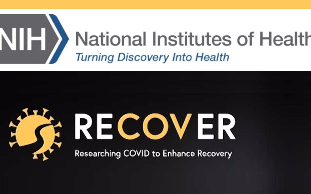 NIH Awards Nearly $470 Million to Fund Nationwide Long Covid (PASC) Study